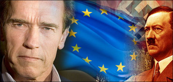 Nazi Lover Schwarzenegger: Make Me President of European Union schwhitler