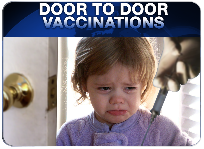 Infowars Nightly News - Door to Door Vaccinations