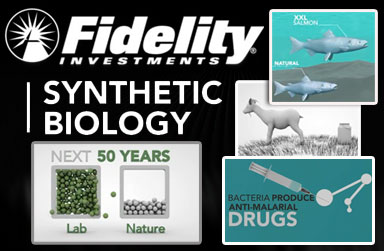 Fidelity Investments Funding Synthetic Biology Takeover of Life fidelity synthetic biology replace natural life