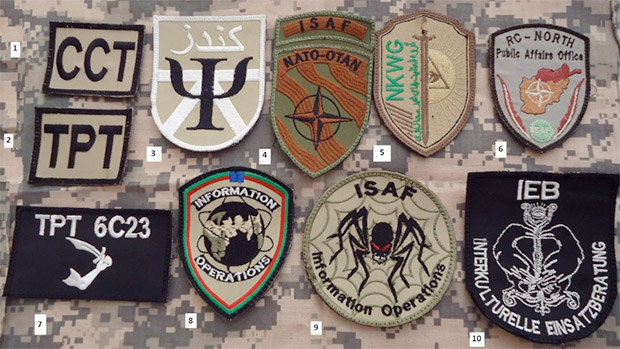 Military PSYOPS in Europe: 1) German Combat Camera Team CCT - Combat Camera is a PSYOPS Center controlled function in Bundeswehr. 2) German and Belgian Tactical Psyops Team patch. 3) German OPINFO Team Kunduz - PSYOPS Team 4) NATO ISAF patch 5) Non Kinetic Working Group Advisory Team - 109th AFGHAN Corps. Non Kinetic Warfare - an interesting term comprising CIMIC, INFO OPS AND PSYOPS  6) Regional Command Public Affairs Office 7) Tactical PSYOPS Team Task Force Northern Lights TPT 6C23 8) NATO INFO OPS ISAF 9) ISAF INFO OPS 10) German IEB - Intercultural Ops Advisor - part of the German OPINFO Center. Image: oefoif.forumotion.net