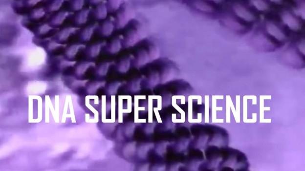 DNA-Super-Science