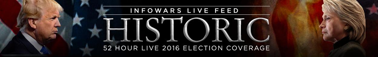 INFOWARS 52 HOUR 2016 ELECTION LIVESTREAM