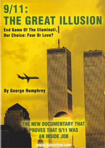 9/11: The Great Illusion by George Humphrey